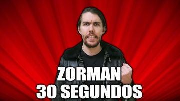 Zorman 30 segundos