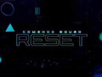 Descubre el tráiler de 'Comando Squad: Reset'