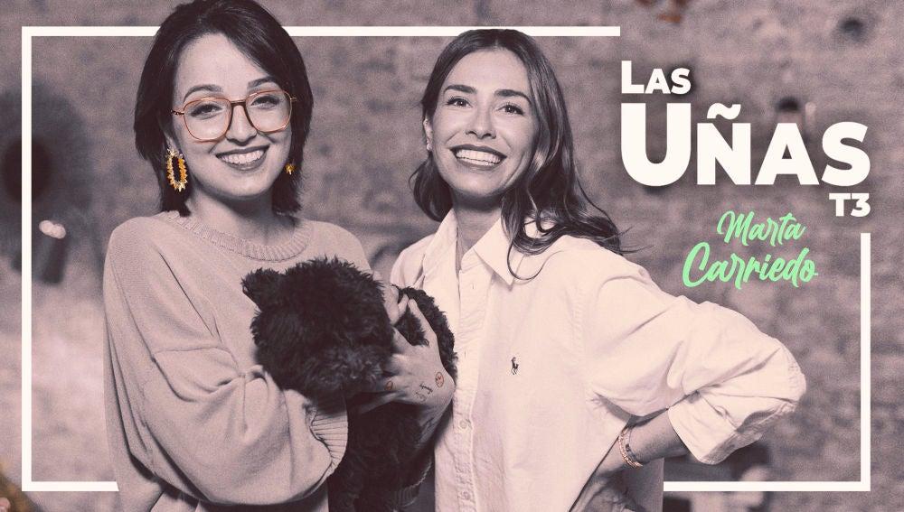 'Las Uñas' con Marta Carriedo