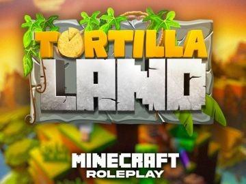 Todo listo para que comience TortillaLand