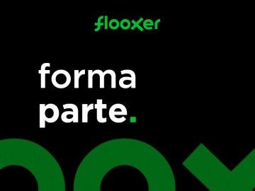 ¿Quieres formar parte de Flooxer?
