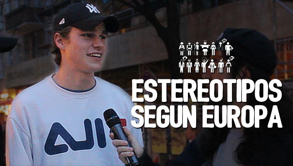 ESTEREOTIPOS según Europa | Fortfast